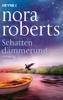 Schattendämmerung - Nora Roberts