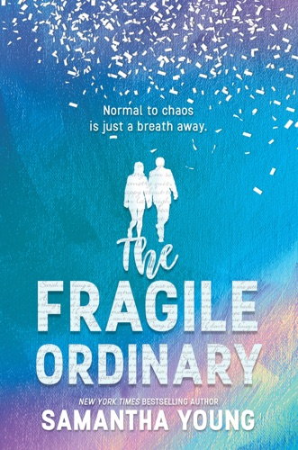 Samantha Young - The Fragile Ordinary