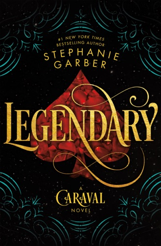 Stephanie Garber - Legendary