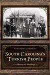 South Carolinas Turkish People