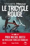 Le Tricycle Rouge - Prix Michel Bussi Du Meilleur Thriller Franais
