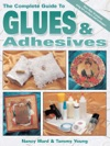 The Complete Guide To Glues  Adhesives