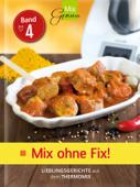MixGenuss: Mix ohne Fix Band 4