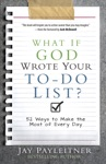 What If God Wrote Your To-Do List