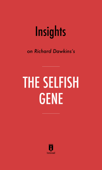 Insights on Richard Dawkins's The Selfish Gene by Instaread