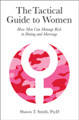 The Tactical Guide to Women