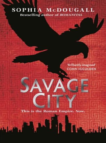 Sophia McDougall - Savage City