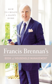 Francis Brennan's Book of Household Management