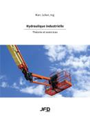 Hydraulique industrielle – Théorie et exercices