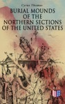 Burial Mounds Of The Northern Sections Of The United States