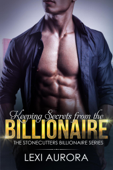 Keeping Secrets from the Billionaire
