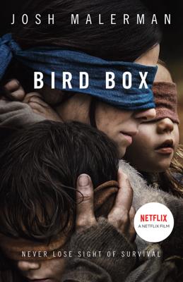 Josh Malerman - Bird Box book