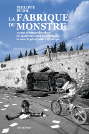 La Fabrique du monstre