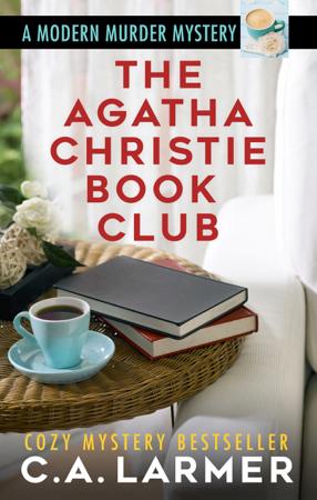 The Agatha Christie Book Club - C.A. Larmer