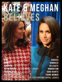 Kate & Meghan Believes - Kate and Meghan Quotes And Believes