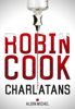 Charlatans - Robin Cook & Pierre Reigner