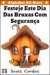 Alphabet All-Stars Festeje Este Dia Das Bruxas Com Segurana