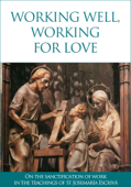 Working well, working for love