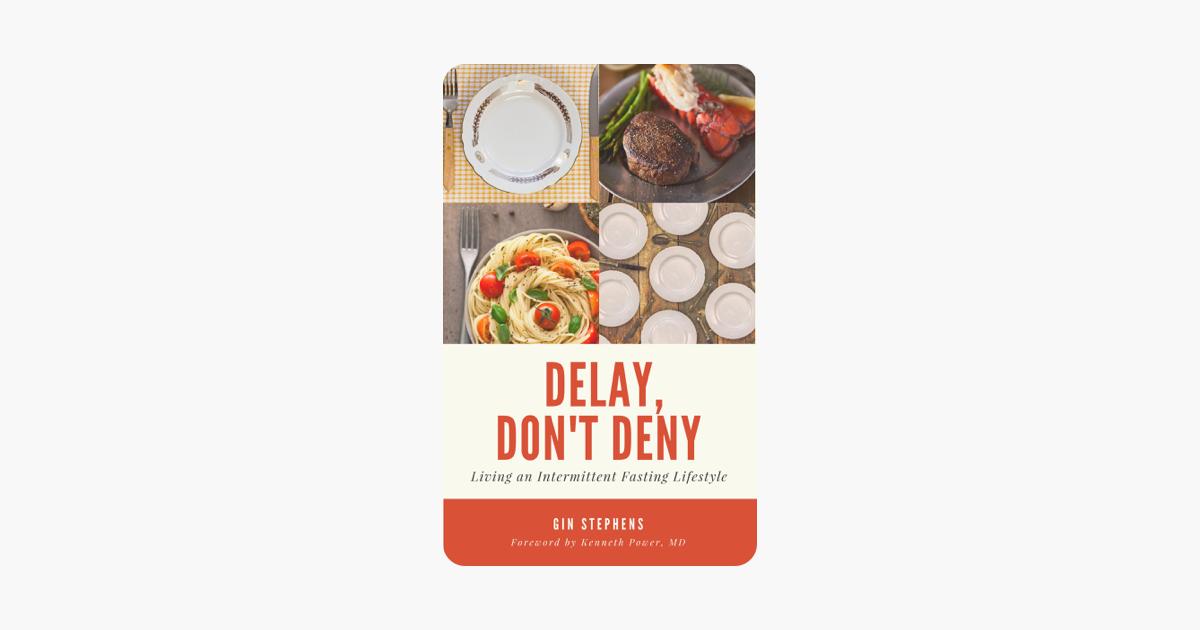 Delay, Don't Deny - Gin Stephens