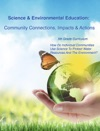 How Do Individual Communities Use Science To Protect Water Resources And The Environment