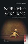 Nordsee-Voodoo. St. Peter-Ording-Krimi
