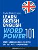 Innovative Language Learning, LLC - Learn British English - Word Power 101 artwork