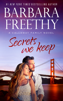 Secrets We Keep - Barbara Freethy book