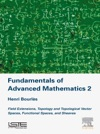 Fundamentals Of Advanced Mathematics V2