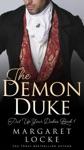 The Demon Duke A Regency Historical Romance