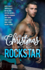 Michelle Mankin, Katie Ashley, Taryn Elliott, R.B. Hilliard, Crystal Kaswell, Cari Quinn, Ginger Scott, Emily Snow & Hilary Storm - Christmas with a Rock Star artwork