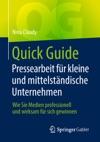 Quick Guide Pressearbeit Fr Kleine Und Mittelstndische Unternehmen