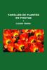 Claude Trudel - Familles de plantes en photos illustration