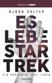 Es lebe Star Trek - Ein Phänomen, Zwei Leben