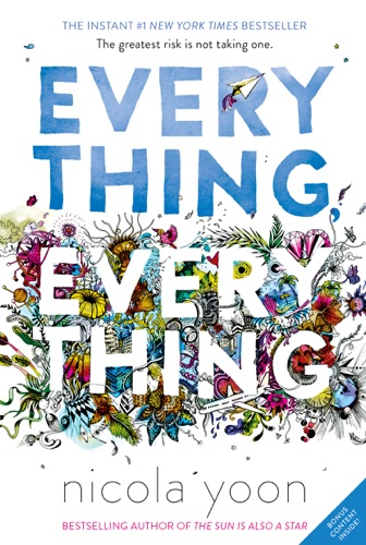 Nicola Yoon - Everything, Everything