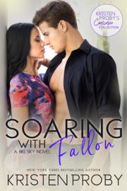 Soaring with Fallon: A Big Sky Novel book