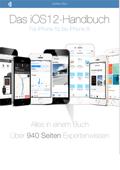 Das iOS 12- Handbuch