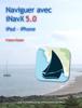 Naviguer avec iNavX 5.0 - Francis Fustier