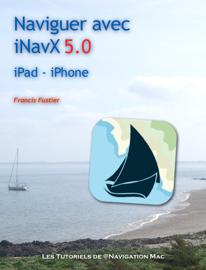 Naviguer avec iNavX 5.0