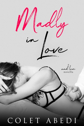 Colet Abedi - Madly In Love