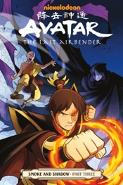 Avatar: The Last Airbender- Smoke and Shadow Part Three