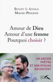 AMOUR DE DIEU, AMOUR DUNE FEMME : POURQUOI CHOISIR ?