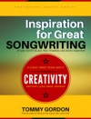 Inspiration For Great Songwriting For Pop Rock  Roll Jazz Blues Broadway And Country Songwriters