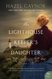 The Lighthouse Keeper's Daughter - Hazel Gaynor book summary