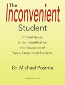 The Inconvenient Student