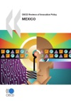 OECD Reviews Of Innovation Policy Mexico 2009