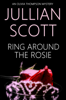 Jullian Scott - Ring Around the Rosie artwork