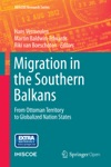 Migration In The Southern Balkans