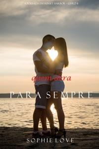 Quem Dera, Para Sempre (A Pousada em Sunset Harbor—Livro 4) Book Cover