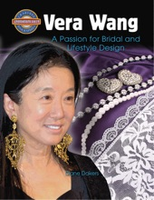 Vera Wang: A Passion For Bridal And Lifestyle Design