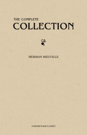 Herman Melville The Complete Collection